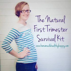 Natural First Trimester Survival Kit