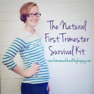 Natural First Trimester Survival Kit